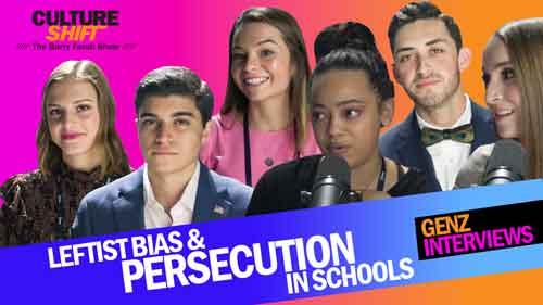 Leftist Bias & Persecution in Schools: GenZ Interviews