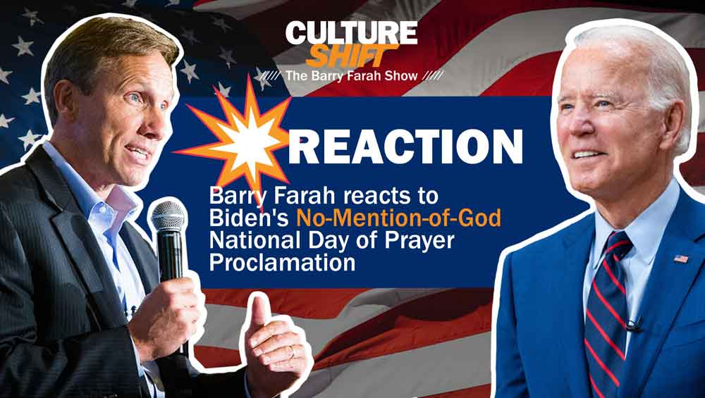 💥 Reaction 💥 Barry Farah reacts to Biden's No-Mention-of-God National Day of Prayer Proclamation