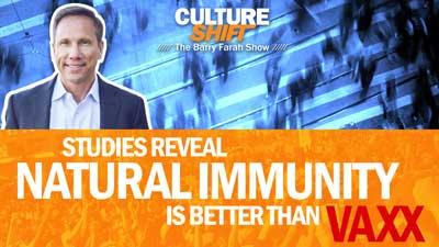 Studies Reveal Natural Immunity is better than Vaxx